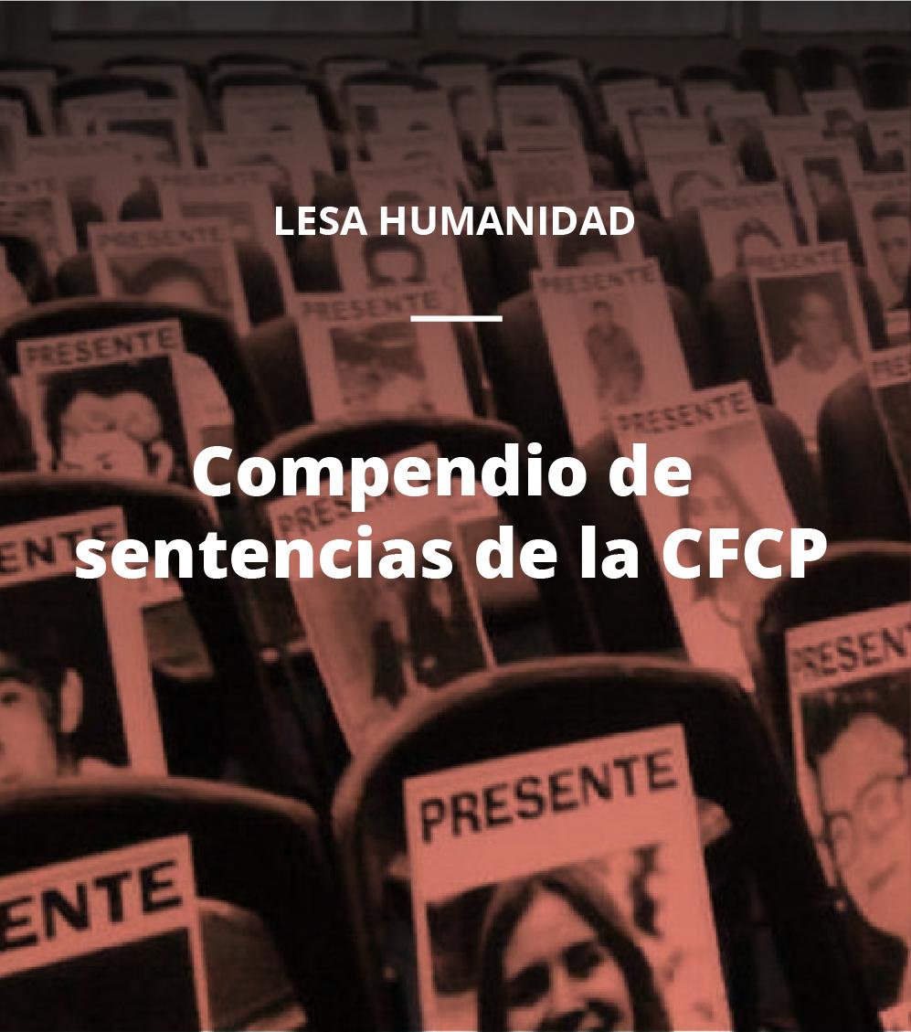 Lesa Humanidad - Compendio de Sentencias de CFCP
